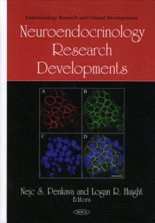 Neuroendocrinology Research Developments, Hardback Book