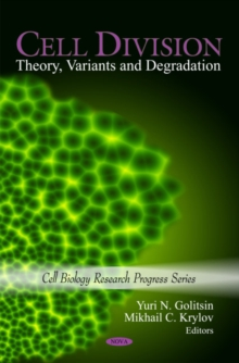 Cell Division : Theory, Variants & Degradation, Hardback Book