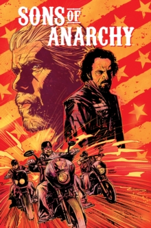 Sons of Anarchy Vol. 1, Paperback / softback Book