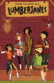 Lumberjanes Vol. 1 : Beware The Kitten Holy, Paperback / softback Book