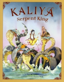 Kaliya, Serpent King : New Edition, Hardback Book