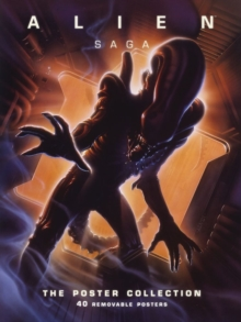 Alien Saga : The Poster Collection, Paperback Book