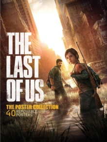 The Last of Us : The Poster Collection, Paperback / softback Book
