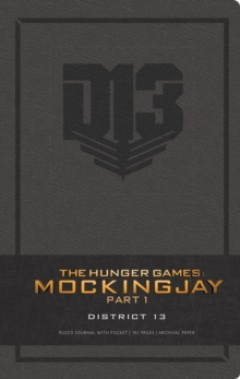 Hunger Games: District 13 Hardcover Ruled Journal, Hardback Book
