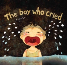 The Boy Who Cried, Hardback Book