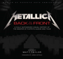 Metallica: Back To The Front, Hardback Book