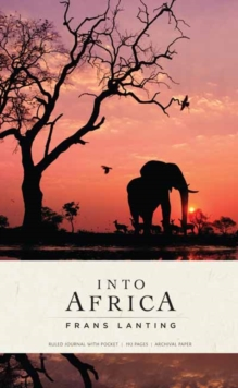 Into Africa: Hardcover Ruled Journal, Hardback Book