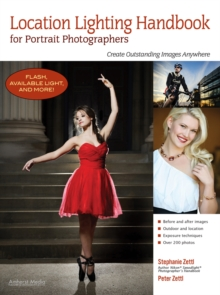 Location Lighting Handbook For Portrait Photographers : Create Outstanding Images Anywhere, Paperback / softback Book