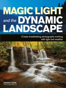 Magic Light And The Dynamic Landscape, Paperback / softback Book