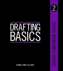 Studio Companion Series Drafting Basics, Paperback / softback Book