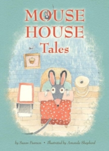 Mouse House Tales : Mouse and Company, Hardback Book