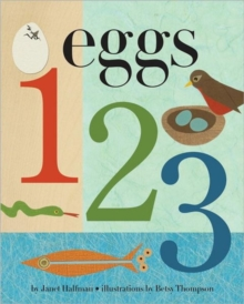 Eggs, 1, 2, 3: Who Will The Babies Be? : Who Will The Babies Be?, Hardback Book