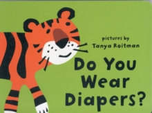 Do You Wear Diapers?, Hardback Book