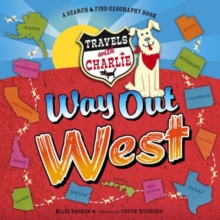 Travels with Charlie: Way Out West : Way Out West, Hardback Book
