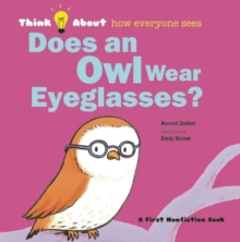 Does an Owl Wear Eyeglasses?, Hardback Book