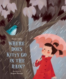 Where Does Kitty Go in the Rain?, Hardback Book