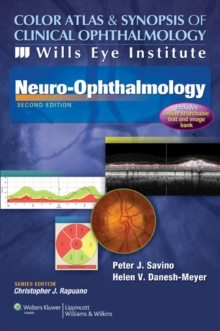 Color Atlas and Synopsis of Clinical Ophthalmology -- Wills Eye Institute -- Neuro-Ophthalmology, Paperback Book