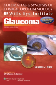 Color Atlas and Synopsis of Clinical Ophthalmology -- Wills Eye Institute -- Glaucoma, Paperback Book