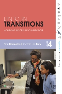 LPN to RN Transitions : Achieving Success in Your New Role, Paperback Book