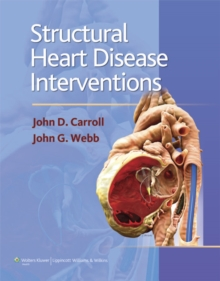 Structural Heart Disease Interventions, Hardback Book