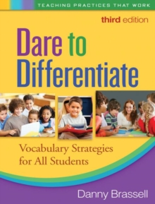 Dare to Differentiate, Third Edition : Vocabulary Strategies for All Students, Paperback / softback Book
