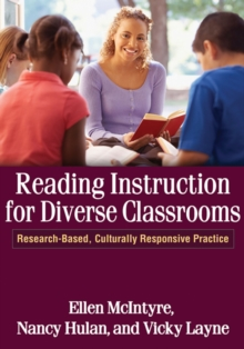 Reading Instruction for Diverse Classrooms : Research-Based, Culturally Responsive Practice, Paperback / softback Book