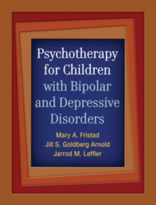 Psychotherapy for Children with Bipolar and Depressive Disorders, Paperback Book