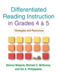 Differentiated Reading Instruction in Grades 4 and 5 : Strategies and Resources, Paperback / softback Book