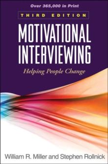 Motivational Interviewing : Helping People Change, Hardback Book