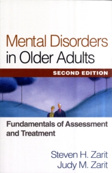 Mental Disorders in Older Adults, Second Edition : Fundamentals of Assessment and Treatment, Paperback / softback Book