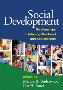 Social Development : Relationships in Infancy, Childhood, and Adolescence, Hardback Book