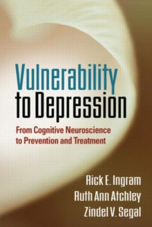 Vulnerability to Depression : From Cognitive Neuroscience to Prevention and Treatment, Hardback Book