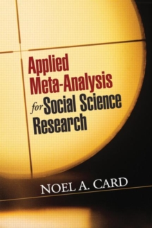 Applied Meta-Analysis for Social Science Research, Hardback Book