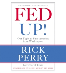 Fed Up! : Our Fight to Save America from Washington, CD-Audio Book