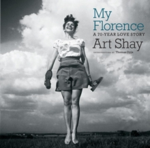 My Florence : A 70 Year Love Story, Paperback / softback Book