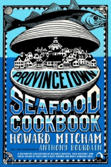 Provincetown Seafood Cookbook, Paperback / softback Book