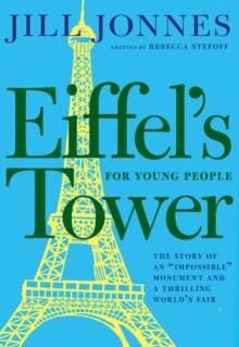 Eiffel's Tower For Young People, Hardback Book