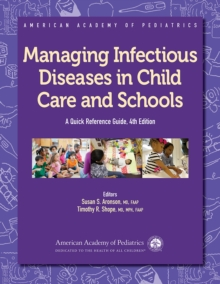 Managing Infectious Diseases in Child Care and Schools, Paperback / softback Book