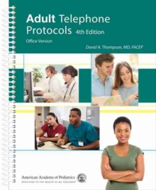 Adult Telephone Protocols : Office Version, Spiral bound Book