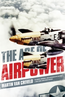 The Age of Airpower, Paperback Book