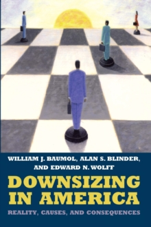 Downsizing in America : Reality, Causes, and Consequences, PDF eBook