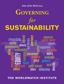State of the World 2014 : Governing for Sustainability, Paperback / softback Book