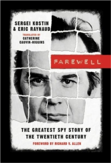 Farewell : The Greatest Spy Story of the Twentieth Century, Paperback / softback Book
