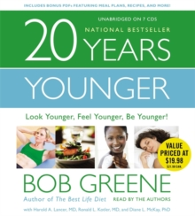 20 Years Younger : Look Younger, Feel Younger, Be Younger!, CD-Audio Book