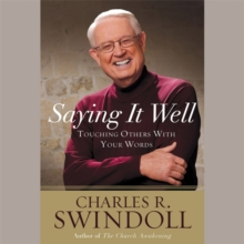 Saying it Well : Touching Others with Your Words, CD-Audio Book