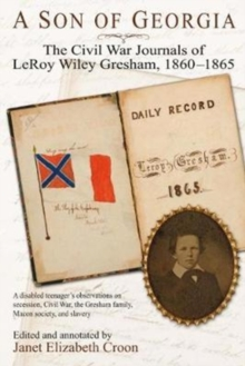 The War Outside My Window : The Civil War Journals of Leroy Wiley Gresham, 1860-1865, Hardback Book