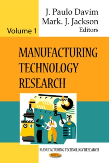 Manufacturing Technology Research : Volume 1, Hardback Book