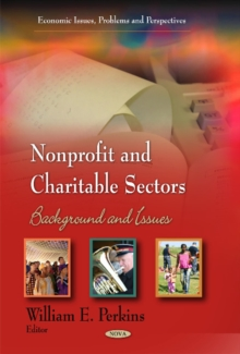 Nonprofit & Charitable Sectors : Background & Issues, Hardback Book