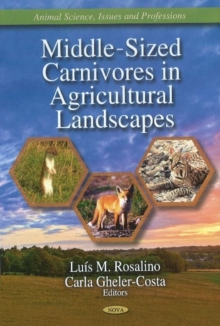Middle-Sized Carnivores in Agricultural Landscapes, Hardback Book