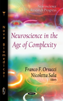 Neuroscience in the Age of Complexity, Hardback Book